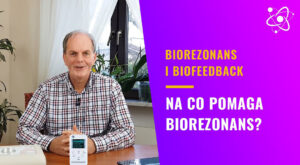 na-co-pomaga-biorezonans-mozliwosci-biotechnologii